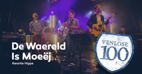"""""""De Waereld Is Moeëj"""" in deVenlose 100"""
