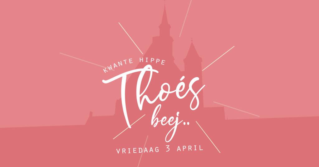 Thoés beej Kwante Hippe – Aafsloeting hoéskamertour